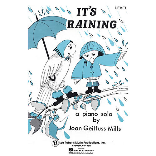 Lee Roberts It's Raining (Recital Series for Piano, Blue (Book I)) Pace Piano Education Series by Joan Gelifuss Mills thumbnail