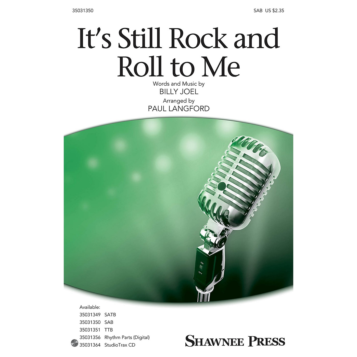 Shawnee Press It's Still Rock and Roll to Me SAB by Billy Joel arranged by Paul Langford thumbnail