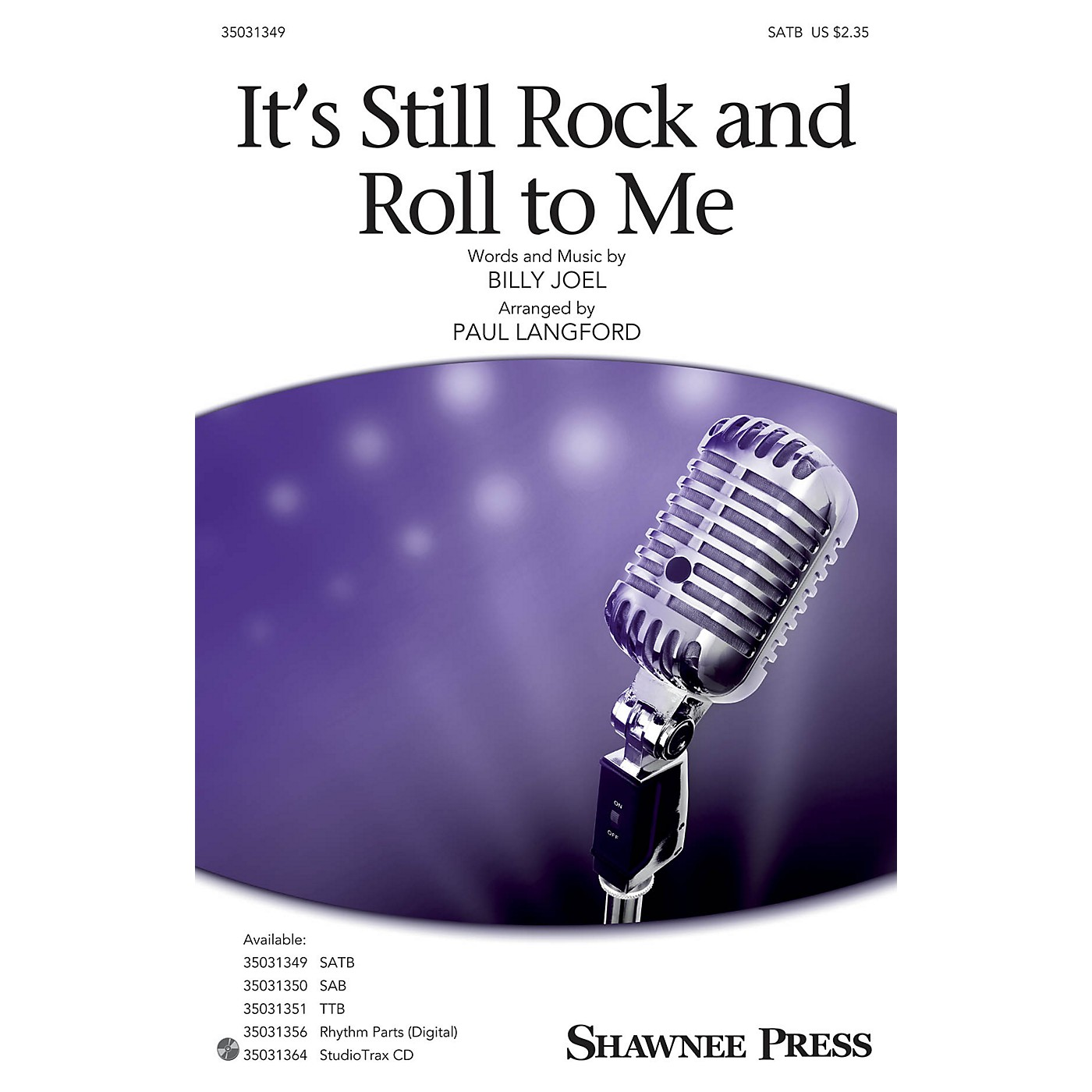 Shawnee Press It's Still Rock and Roll to Me SATB by Billy Joel arranged by Paul Langford thumbnail