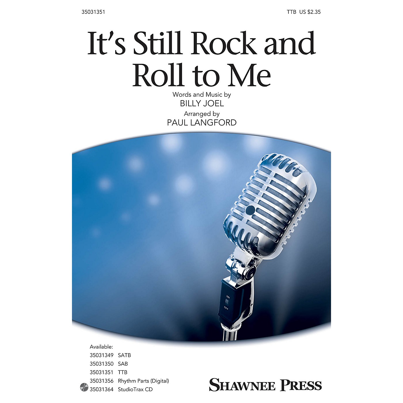 Shawnee Press It's Still Rock and Roll to Me TTB by Billy Joel arranged by Paul Langford thumbnail