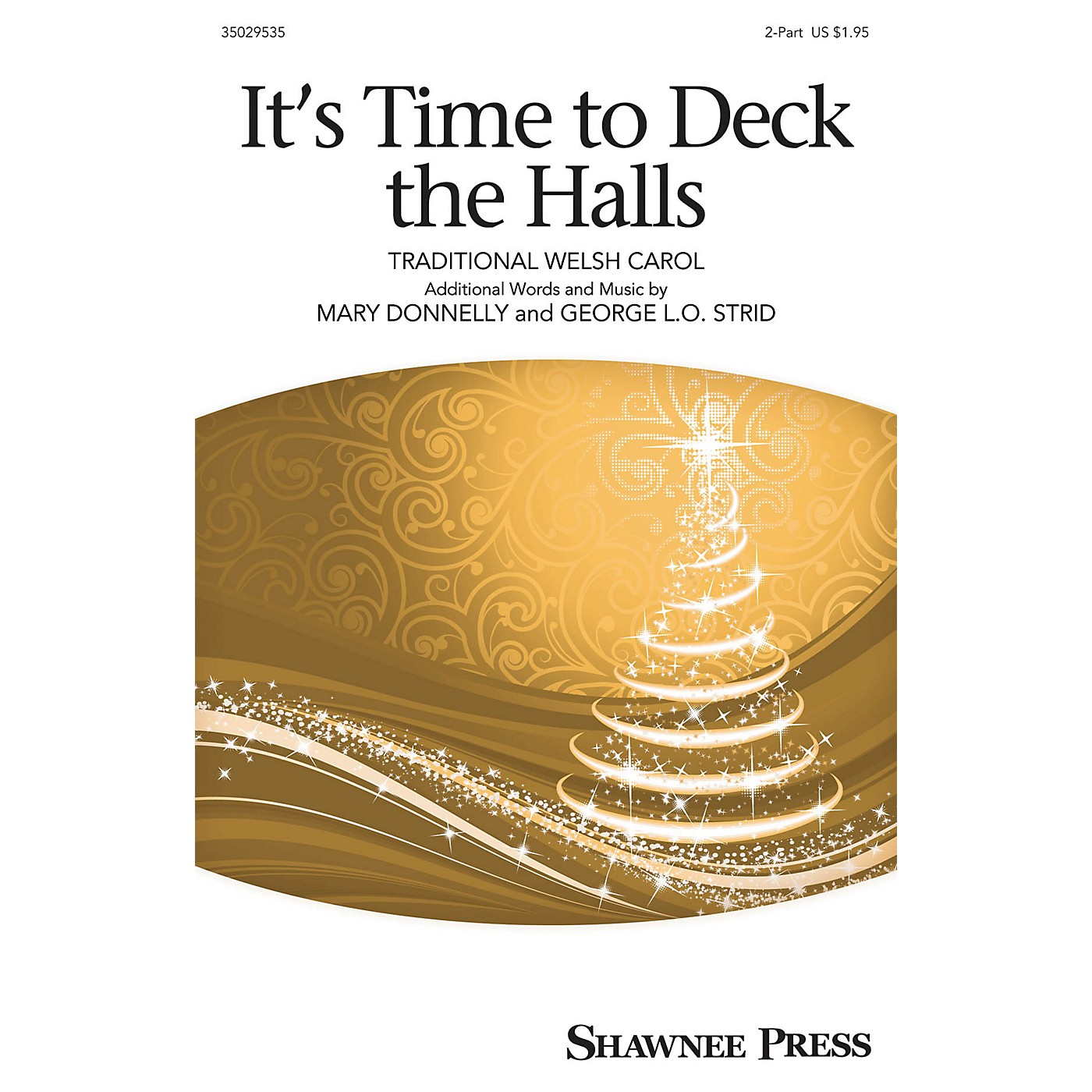 Shawnee Press It's Time to Deck the Hall! 2-Part composed by Mary Donnelly thumbnail