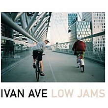 Ivan Ave - Low Jams