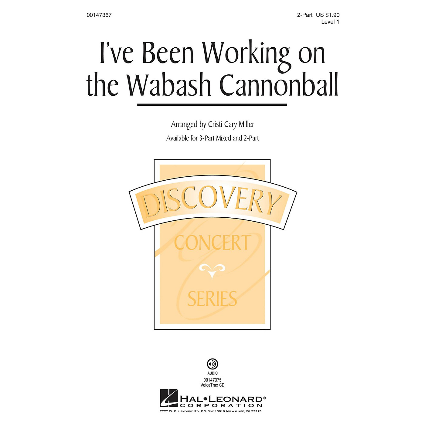 Hal Leonard I've Been Working on the Wabash Cannonball 2-Part arranged by Cristi Cary Miller thumbnail