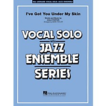 Hal Leonard I've Got You Under My Skin (Key: C) Jazz Band Level 3-4 Composed by Cole Porter