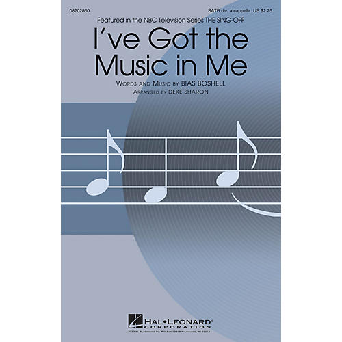 Hal Leonard I've Got the Music in Me (from The Sing-Off) SATB A Cappella arranged by Deke Sharon thumbnail