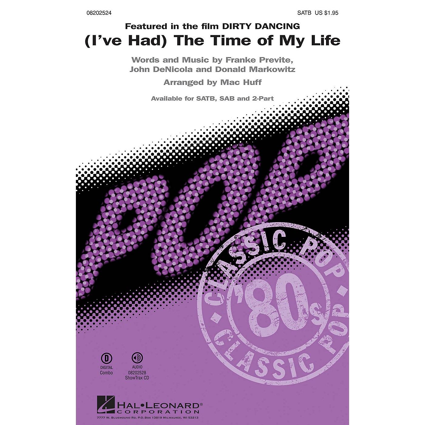Hal Leonard (I've Had) The Time of My Life (from Dirty Dancing) 2-Part Arranged by Mac Huff thumbnail