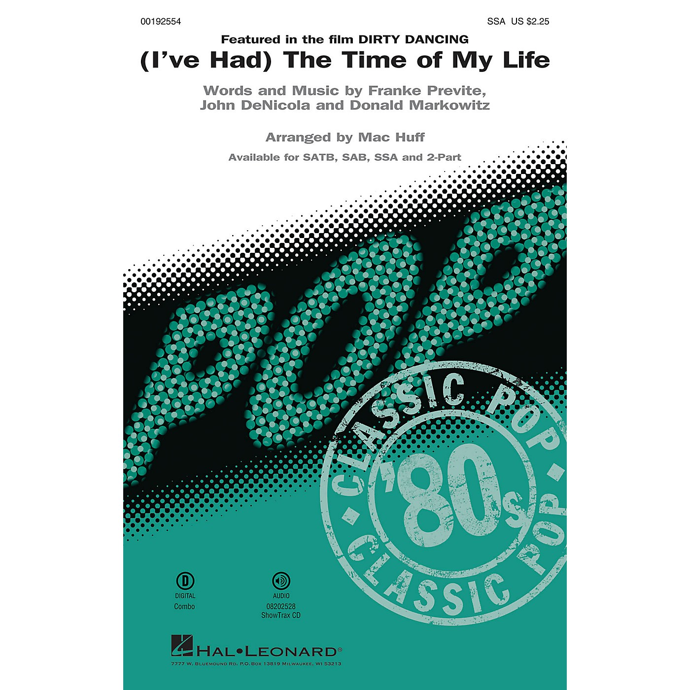 Hal Leonard (I've Had) The Time of My Life (from Dirty Dancing) SSA arranged by Mac Huff thumbnail