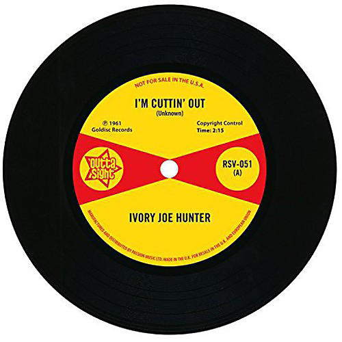 Alliance Ivory Joe Hunter - I'm Cuttin' Out/You Only Want Me When You Need Me thumbnail