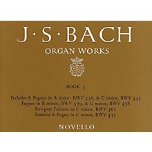 Music Sales J.S. Bach: Organ Works Vol.3 (Novello) Music Sales America Series