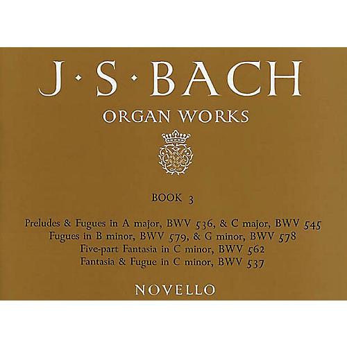 Music Sales J.S. Bach: Organ Works Vol.3 (Novello) Music Sales America Series thumbnail
