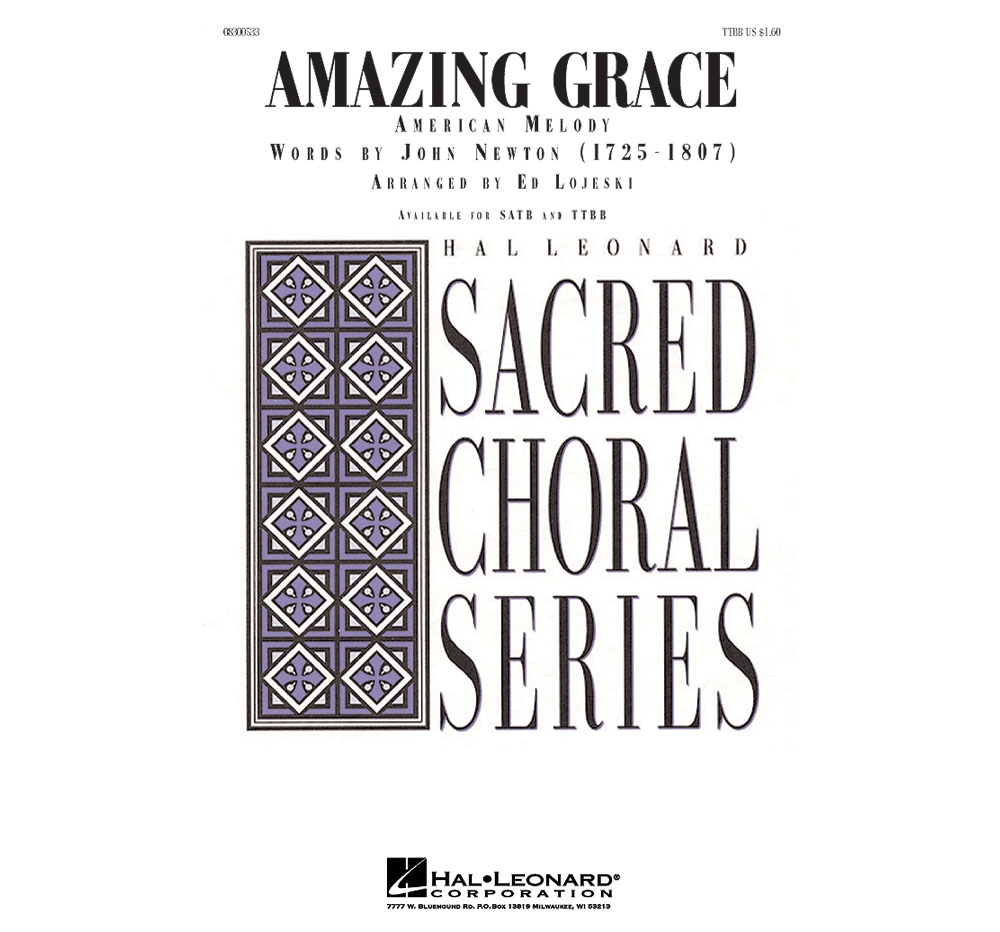 Hal Leonard Amazing Grace TTBB arranged by Ed Lojeski