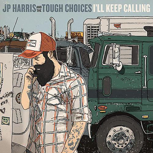 Alliance JP Harris & The Tough Choices - I'll Keep Calling thumbnail