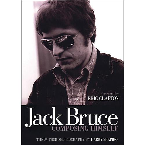 Backbeat Books Jack Bruce Composing Himself thumbnail