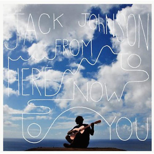 Alliance Jack Johnson - From Here to Now to You thumbnail