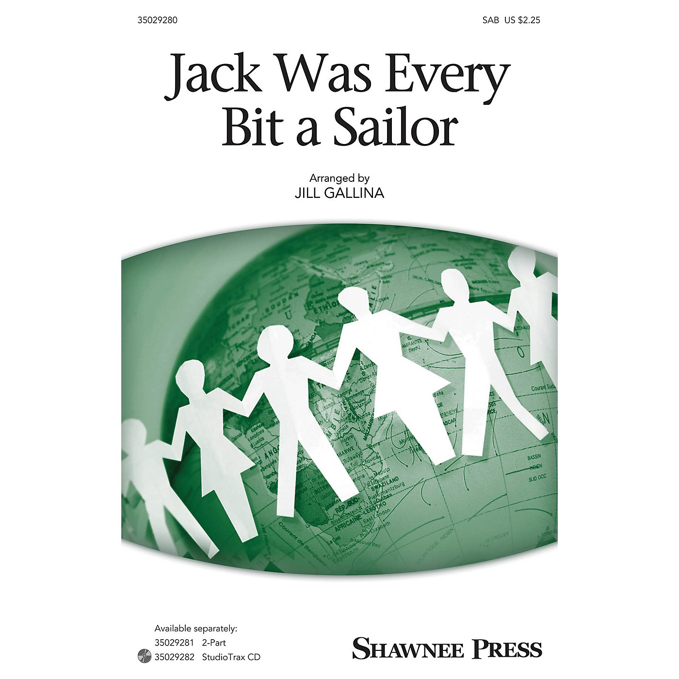 Shawnee Press Jack Was Every Bit a Sailor SAB arranged by Jill Gallina thumbnail