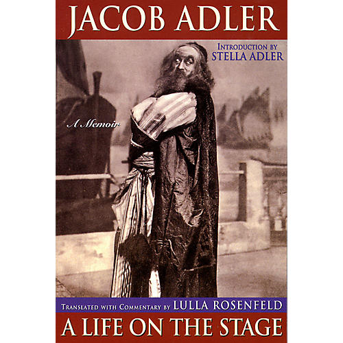 Applause Books Jacob Adler (A Life on the Stage - A Memoir) Applause Books Series Softcover Written by Jacob Adler thumbnail