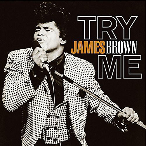James Brown Try Me Woodwind Amp Brasswind