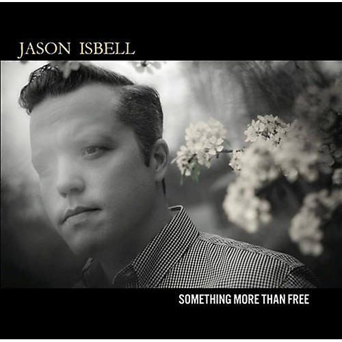 Alliance Jason Isbell - Something More Than Free thumbnail