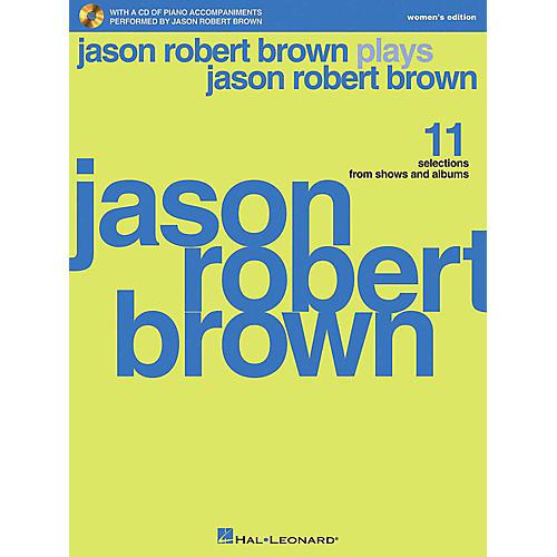 Hal Leonard Jason Robert Brown Plays Jason Robert Brown - Women's Edition Book/CD thumbnail