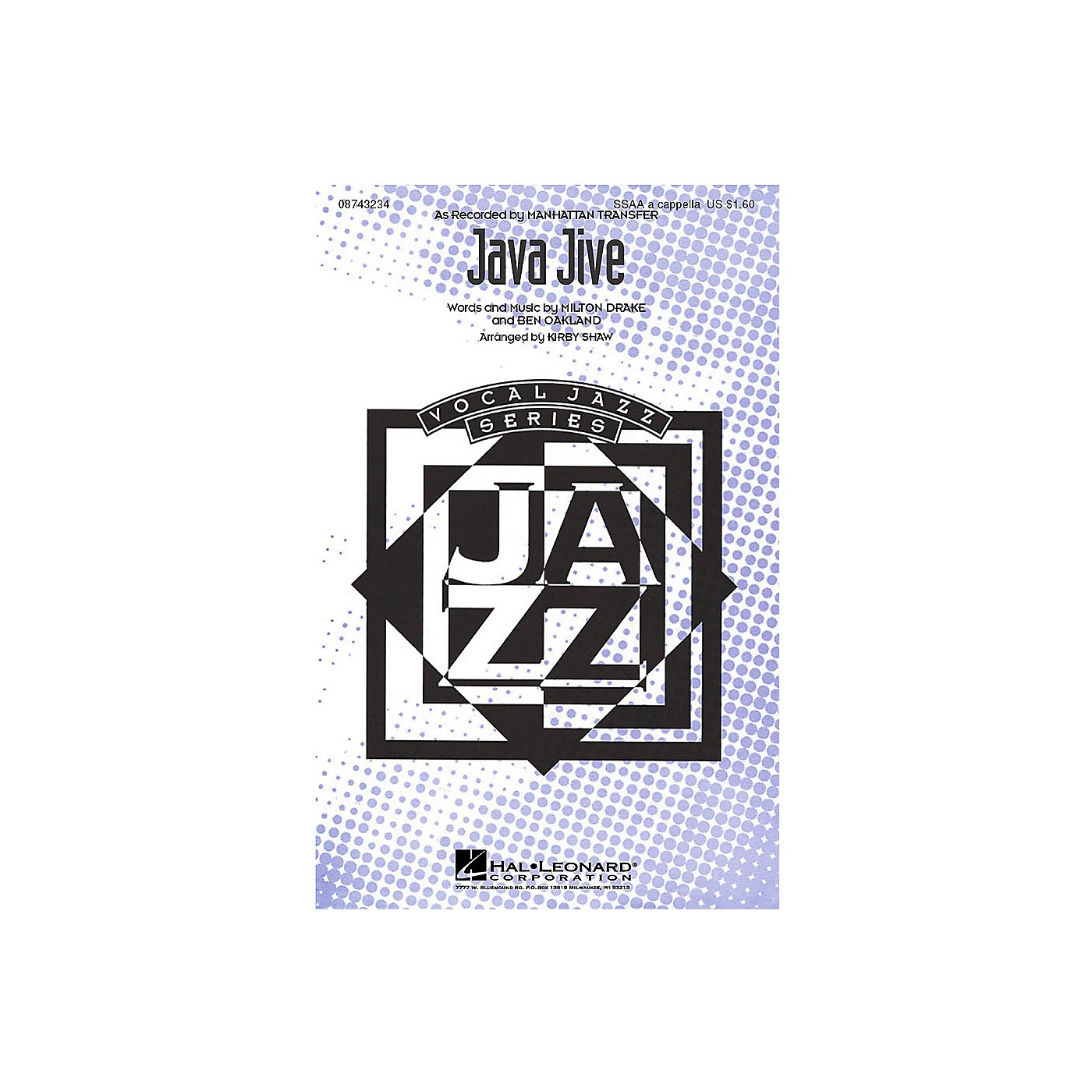 Hal Leonard Java Jive SSAA A Cappella by The Manhattan Transfer arranged by Kirby Shaw thumbnail