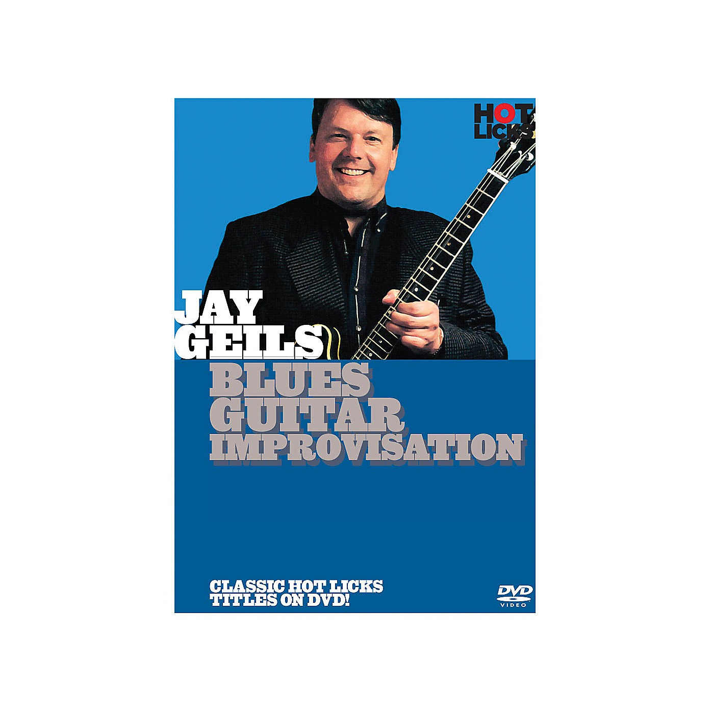 Music Sales Jay Geils - Blues Guitar Improvisation Music Sales America Series DVD Written by Jay Geils thumbnail