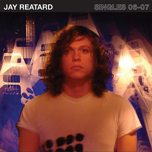 Alliance Jay Reatard - Singles 06-07 thumbnail