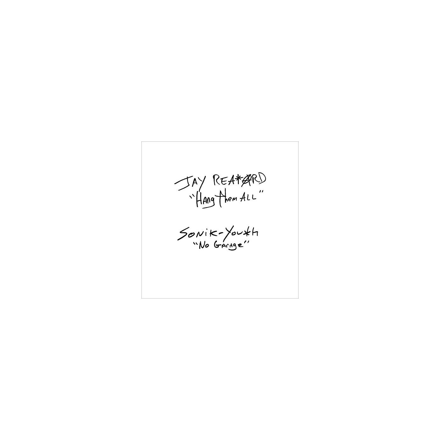 Alliance Jay Reatard / Sonic Youth - Hang Them All / No.Garage thumbnail