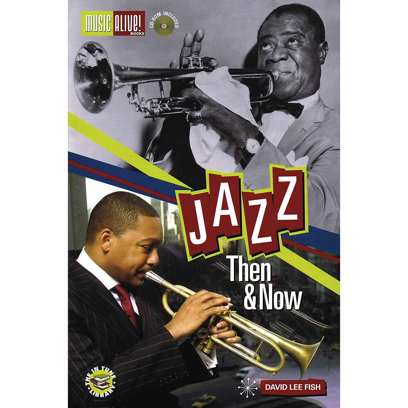 Music Alive Books Jazz - Then & Now Book Series Softcover with CD Written by David Lee Fish Ph.D thumbnail