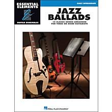 Hal Leonard Jazz Ballads - Essential Elements Guitar Ensembles