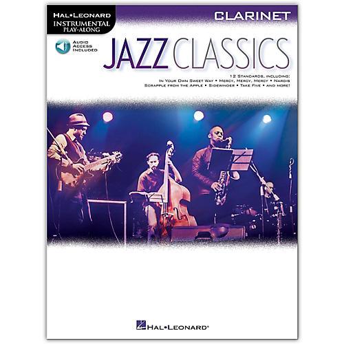 Hal Leonard Jazz Classics For Clarinet - Instrumental Play-Along Book/Audio Online thumbnail