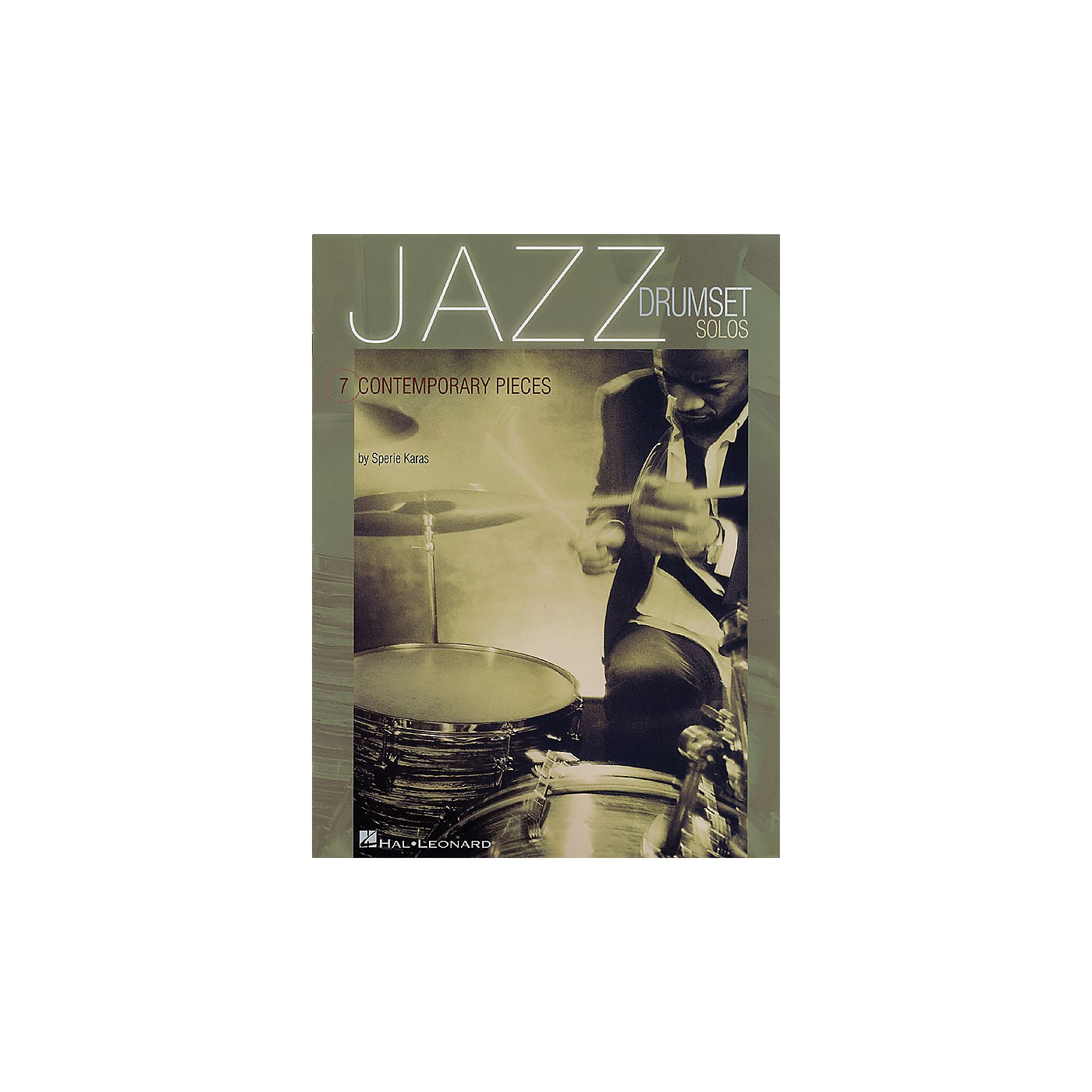 Hal Leonard Jazz Drumset Solos (Seven Contemporary Pieces) Percussion Series Softcover Written by Sperie Karas thumbnail