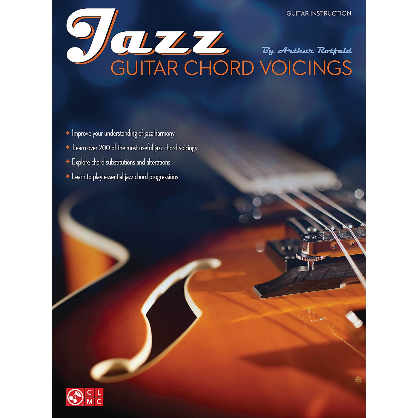 Cherry Lane Jazz Guitar Chord Voicings Guitar Educational Series Softcover Written by Arthur Rotfeld thumbnail
