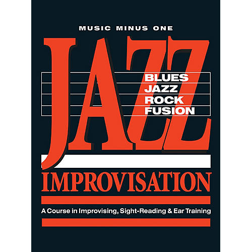 Music Minus One Jazz Improvisation: A Complete Course Music Minus One Series Softcover with CD Written by Tom Collier thumbnail