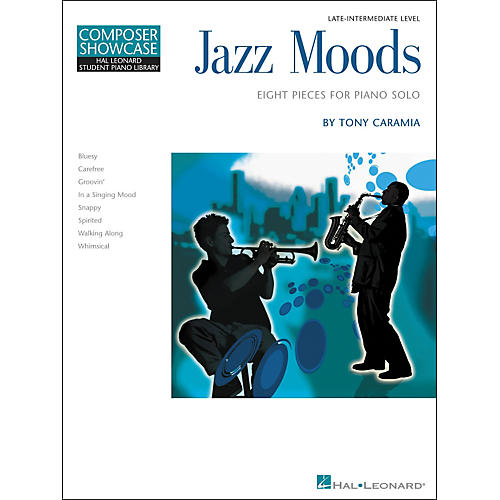 Hal Leonard Jazz Moods - Eight Pieces For Piano Solo Composer Showcase Level 5 Late Intermediate Hal Leonard Student Piano Library by Tony Caramia-thumbnail