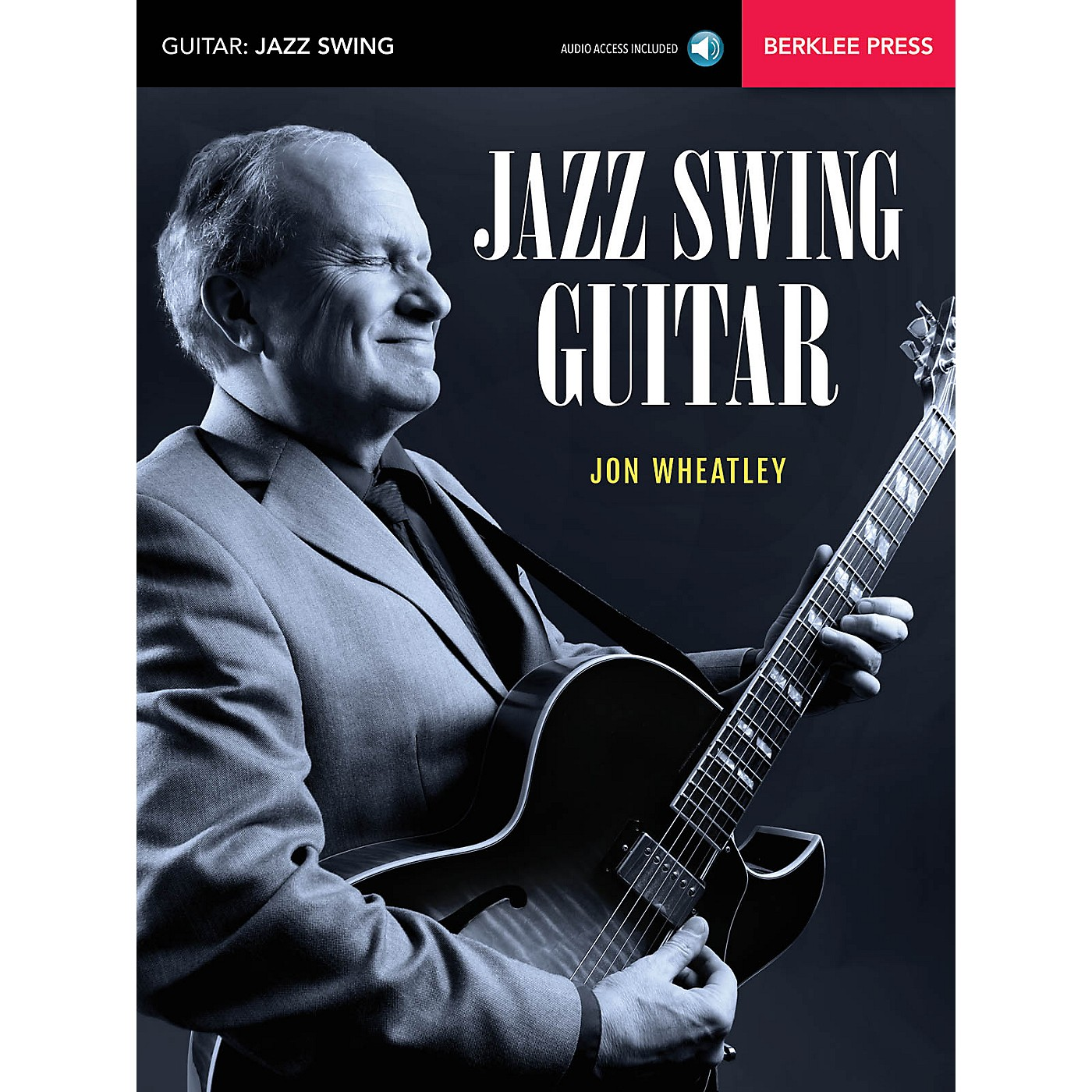 Berklee Press Jazz Swing Guitar Berklee Guide Series Softcover Audio Online Written by Jon Wheatley thumbnail