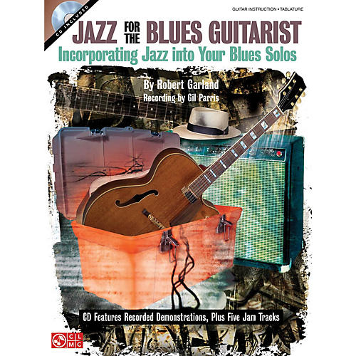 Cherry Lane Jazz for the Blues Guitarist Guitar Educational Series Softcover with CD Written by Rob Garland thumbnail