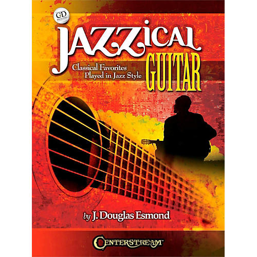 Centerstream Publishing Jazzical Guitar: Classical Favorites Played In Jazz Style (Book/CD) thumbnail