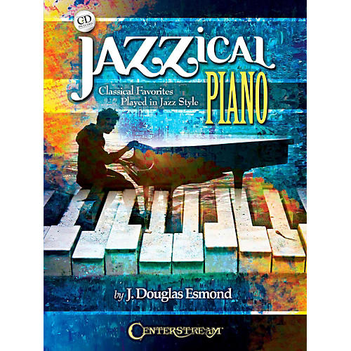 Centerstream Publishing Jazzical Piano: Classical Favorites Played in Jazz Style (Book/CD) thumbnail