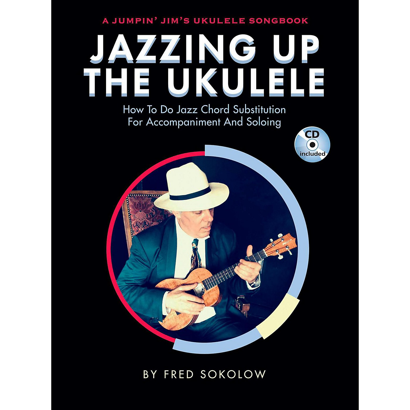 Hal Leonard Jazzing Up The Ukulele  How to Do Jazz Chord Substitution for Accompaniment and Soloing Book/CD thumbnail
