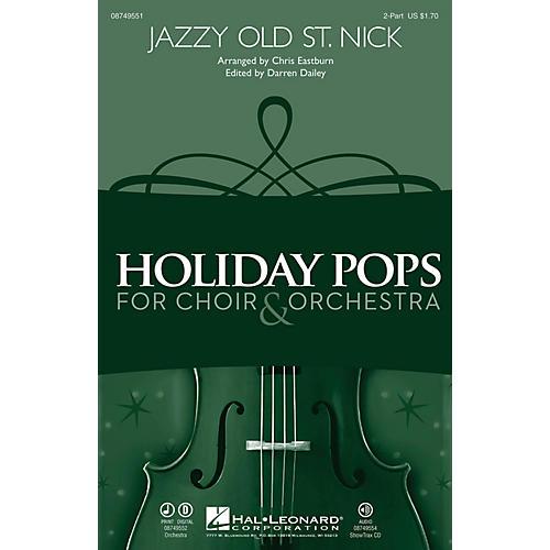 Hal Leonard Jazzy Old St. Nick ShowTrax CD Arranged by Chris Eastburn thumbnail