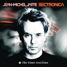 Jean-Michel Jarre - Electronica, Vol. 1: The Time Machine
