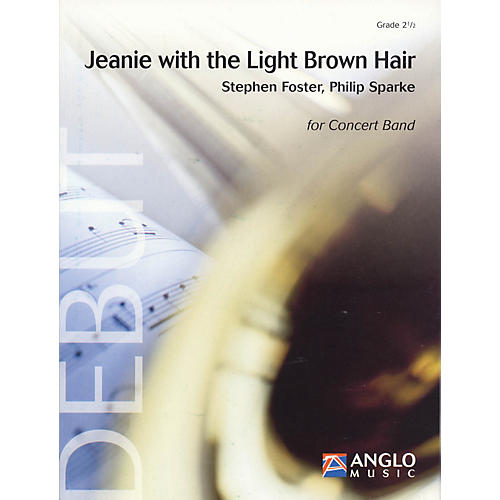 Anglo Music Press Jeanie with the Light Brown Hair (Grade 2 - Score Only) Concert Band Level 2.5 Arranged by Philip Sparke thumbnail