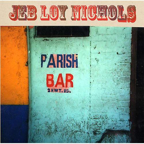 Alliance Jeb Loy Nichols - Parish Bar thumbnail