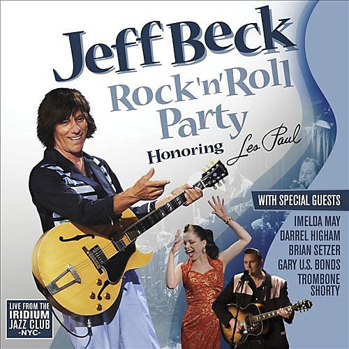 Alliance Jeff Beck - Rock 'N' Roll Party: Honoring Les Paul thumbnail