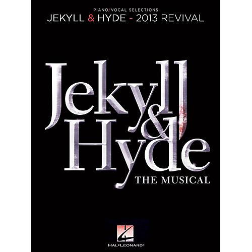 Hal Leonard Jekyll & Hyde - Piano/Vocal Selections (2013 Revival) thumbnail