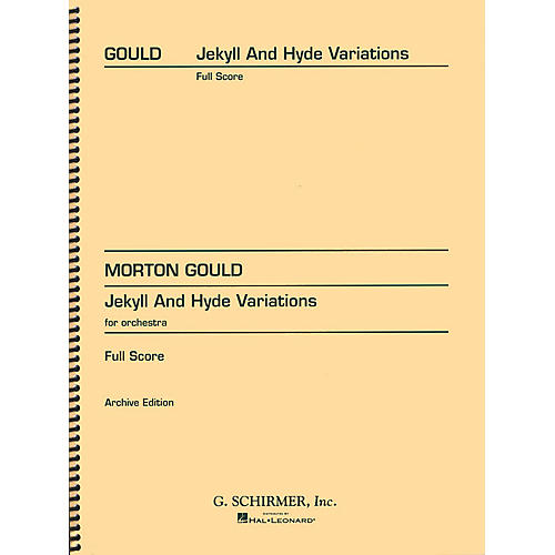 G. Schirmer Jekyll and Hyde Variations (Full Score) Study Score Series Composed by Morton Gould thumbnail