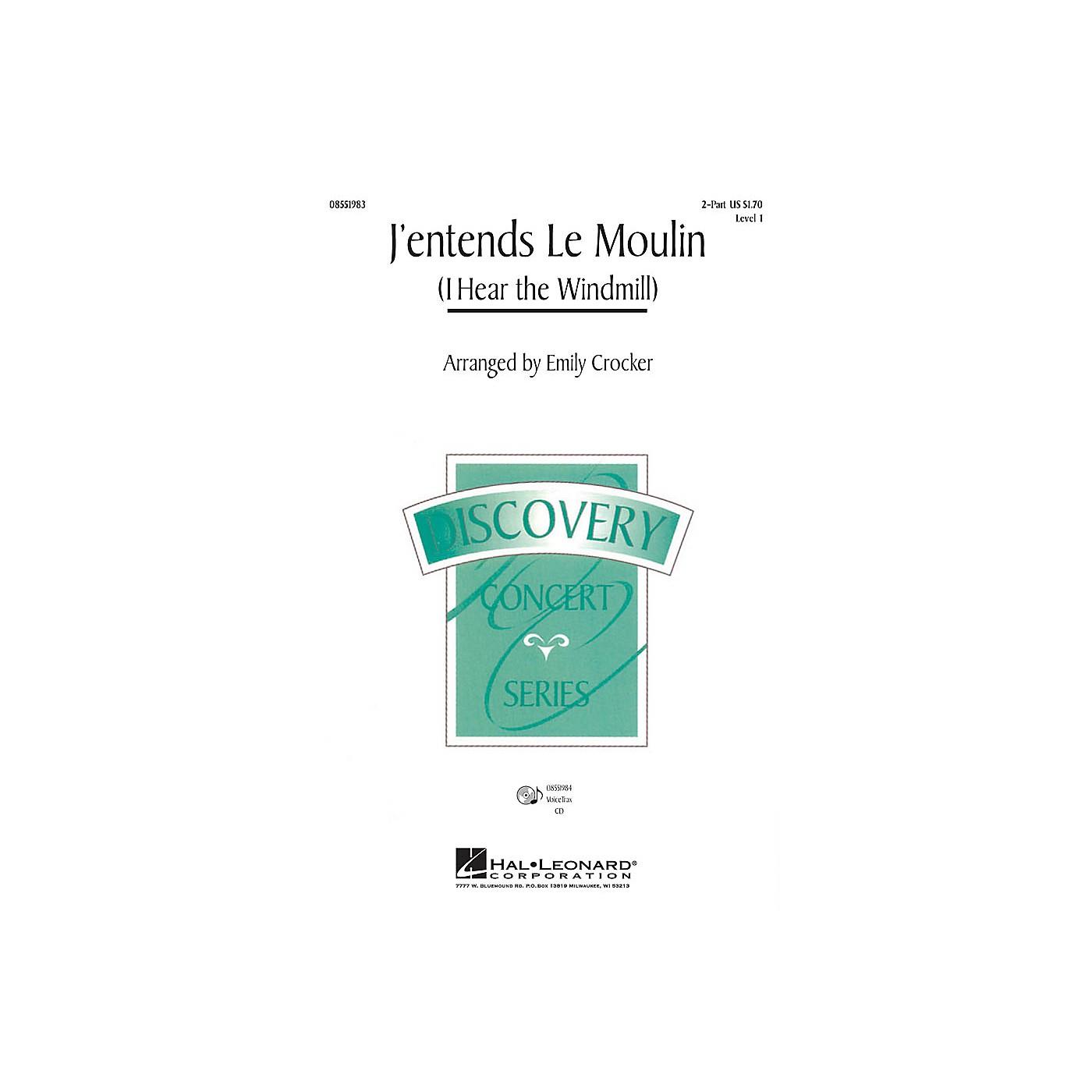 Hal Leonard J'entends le moulin (I Hear the Wind Mill) VoiceTrax CD Arranged by Emily Crocker thumbnail