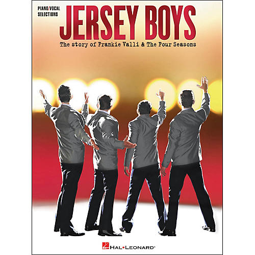 Hal Leonard Jersey Boys - The Story Of Frankie Valli & The Four Seasons arranged for piano, vocal, and guitar (P/V/G) thumbnail