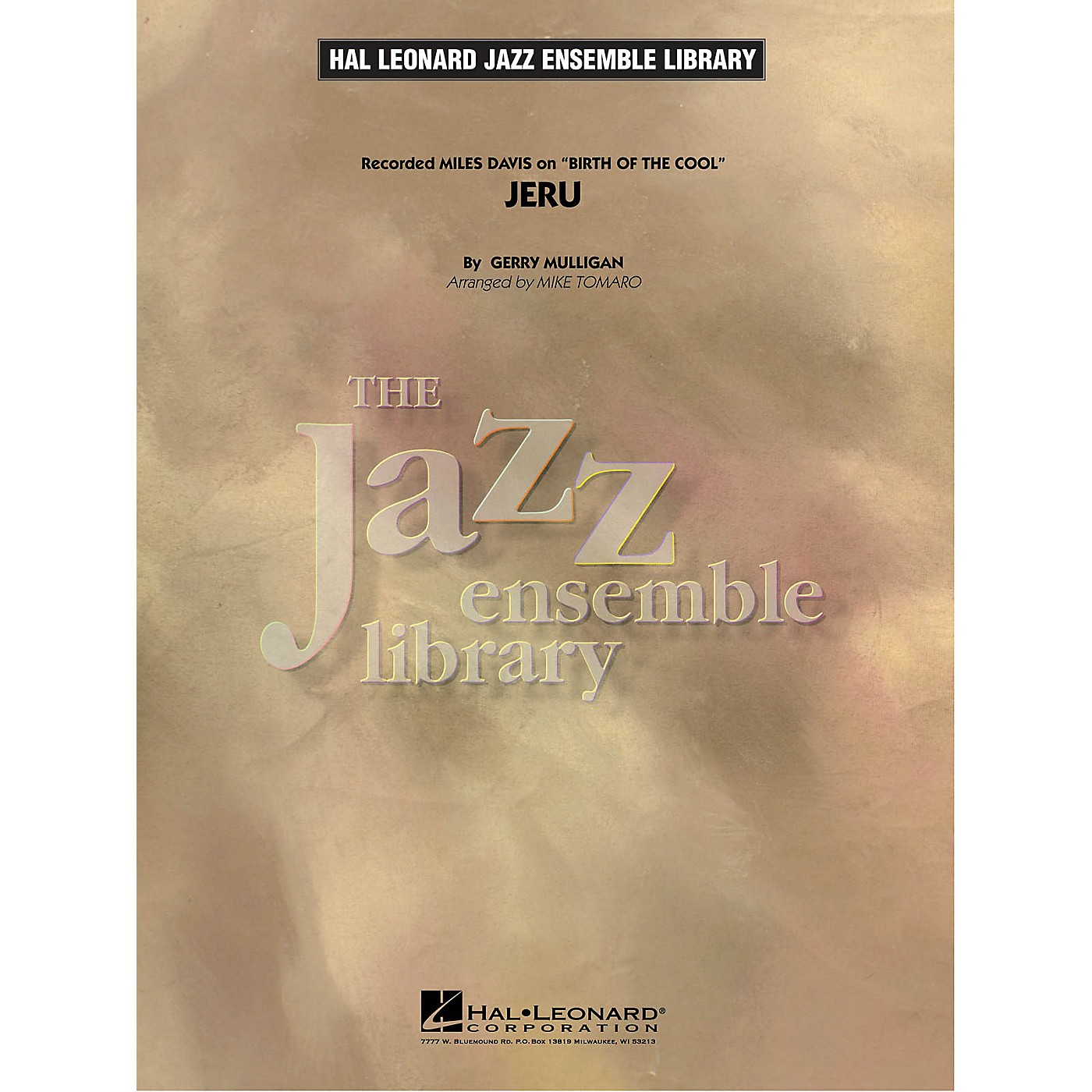 Hal Leonard Jeru (from Birth of the Cool) Jazz Band Level 4 by Miles Davis Arranged by Mike Tomaro thumbnail