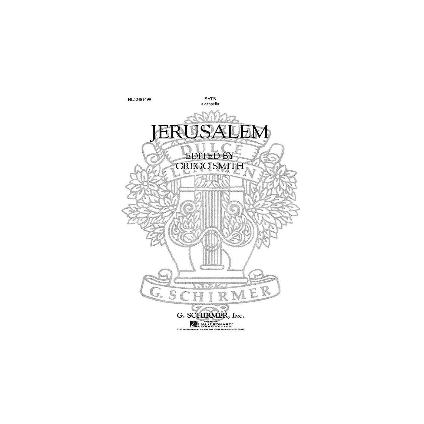 G. Schirmer Jerusalem A Cappella For Chorus With Solo Quartet SATB composed by Gregg Smith thumbnail